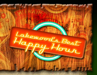 Lakewood's Best Happy Hour