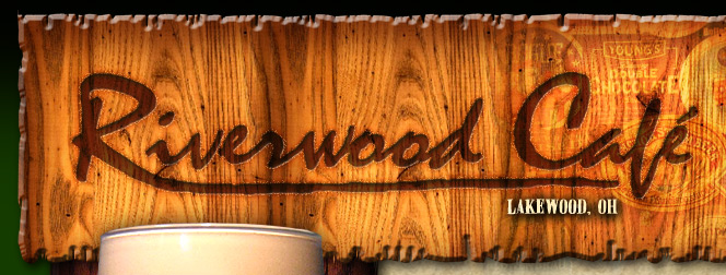 Riverwood Caf� - Lakewood, Ohio Bar - (216) 521-9999